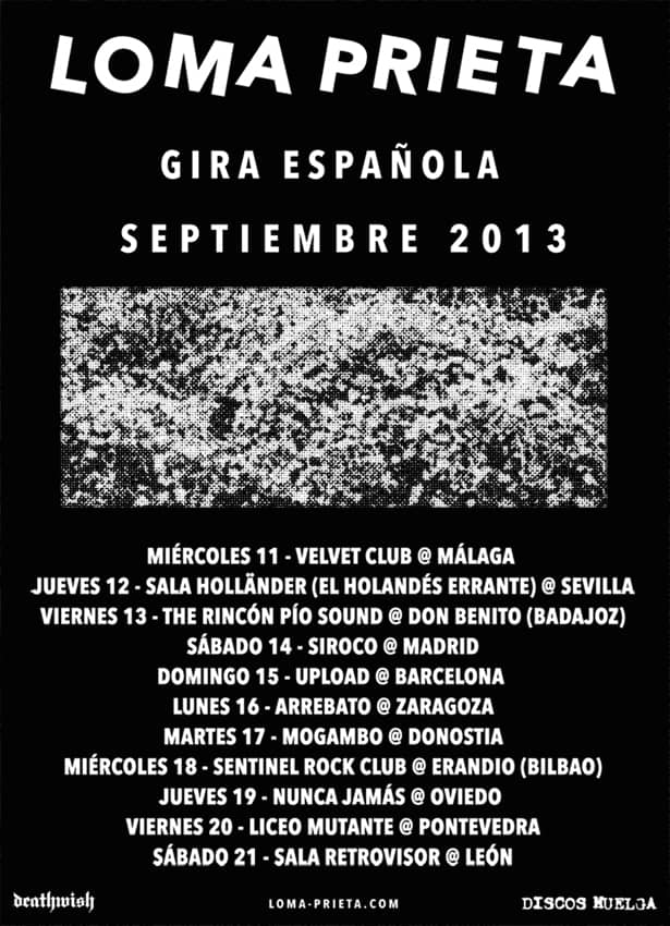 Loma Prieta 2013 spanish tour