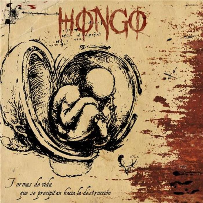EX03 - Hongo - Formas De Vida Que Se Precipitan Hacia Su Destrucción LP